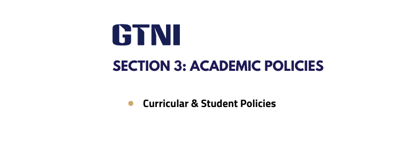 Section 3: Academic Policies (Curriculum and Other Student Related Policies)
