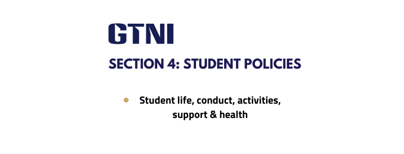 Section 4: Student Policies (Student Life, Conduct, Services)